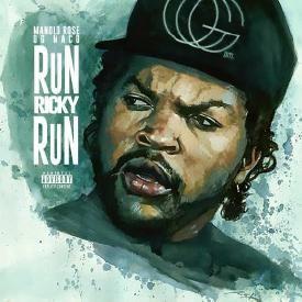 Run Ricky Run (Ft. OG Maco)