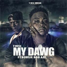 My Dawg (Ft. T-Rell)
