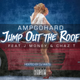 Jump Out The Roof (Hosted by DJ Wats)