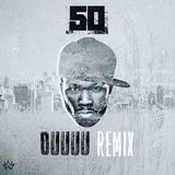DJ Whoo Kid - OOOUUU (Remix) Cover Art