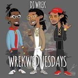 DJ Wrek - DJ Wrek Presents #WrekWednesdays 02-15-2017 Cover Art
