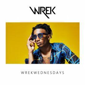 DJ Wrek Presents #WrekWednesdays 10-18-2017