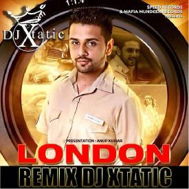 london Remix -DJ Xtatic
