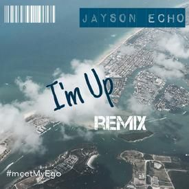 Im Up Echo Remix (1 verse killa)