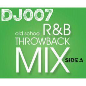 DJ007 R&B Throwback 80's Baby Edition Side A