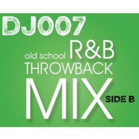 DJ007 R&B Throwback 80's Baby Edition Side B