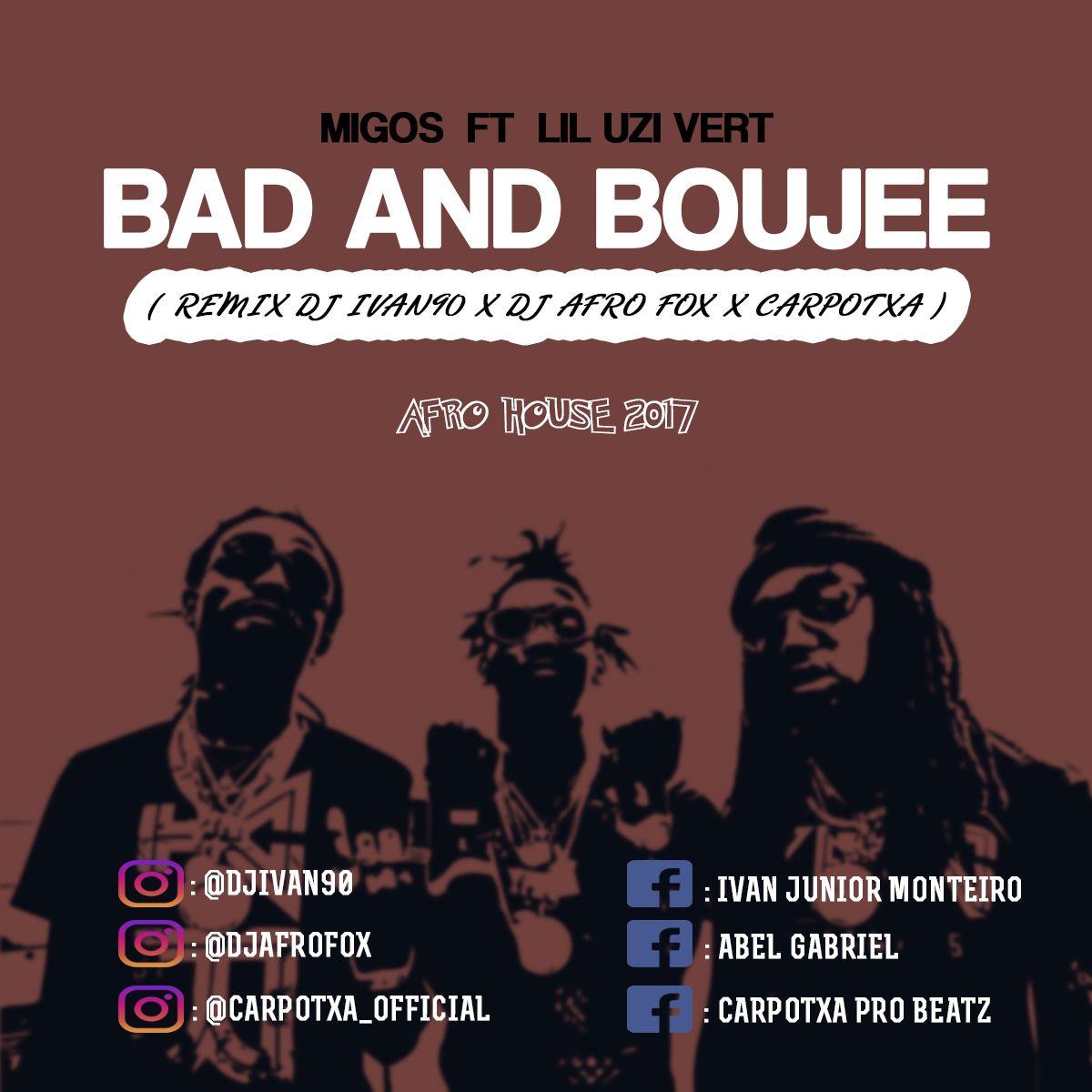 Bad And Boujee ( Remix Dj Ivan90 x Dj Afro Fox x Carpotxa ) by Migos