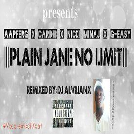AsapFerg, CardiB, Nicki Minaj, G-Easy -Plain Jane No Limit (Remixed by: Dj