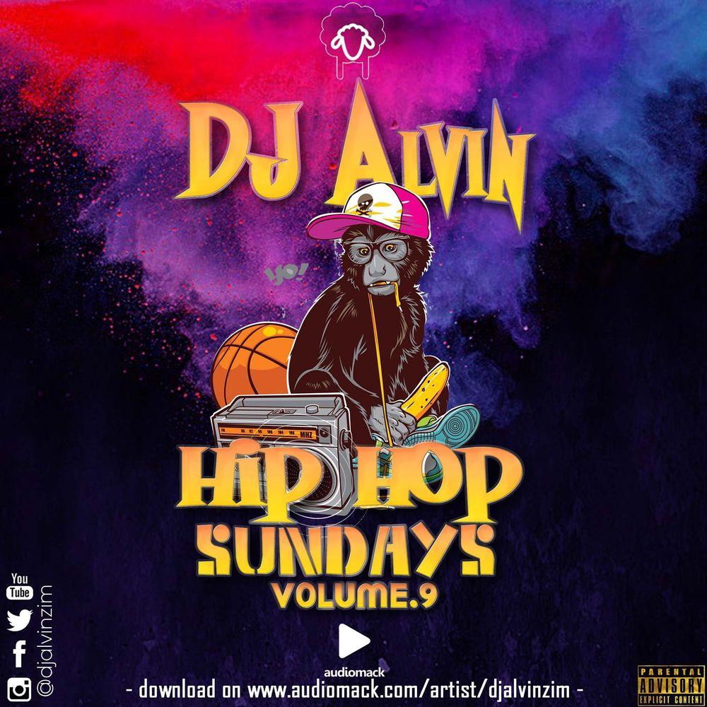 Hip Hop Sundays Vol 9 By Dj Alvinzim Listen On Audiomack
