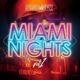 DJ Amanda BlazeMiami Nights Vol 1