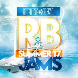 DJ Amanda BlazeRB Jams Summer 17