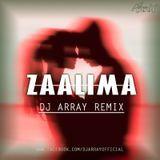 Ðj Array - Zaalima_(Raees)_DJ Array Remix Cover Art