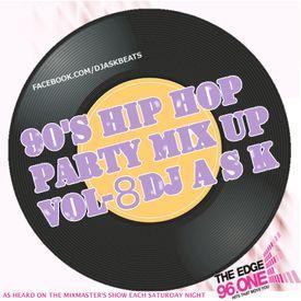 DJ A S K -90'S HIP HOP PARTY MIXUP VOL-8