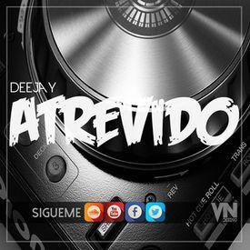 98 - TRAICIONERA - SEBASTIAN YATRA - DJ ATREVIDO