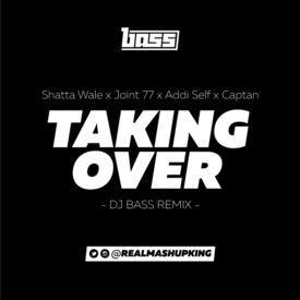 Taking Over - The Mashup Hype Edit