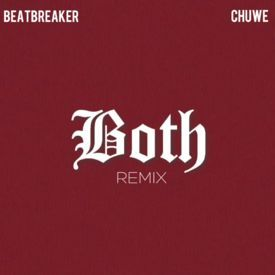 Both (BeatBreaker & Chuwe Trap Remix)