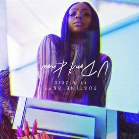 Justine Skye - U Don't Know ft. Wizkid
