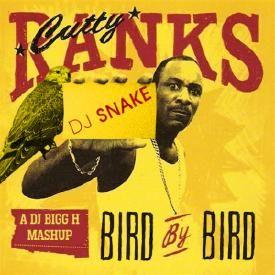 Bird By Bird--Cutty Ranks vs DJ Snake--DJ Bigg H