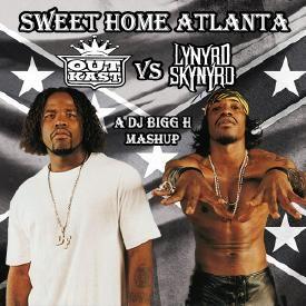 Sweet Home Atlanta--Outkast vs Lynyrd Skynyrd--DJ Bigg H