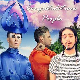Congratulations People--Post Malone vs Empire of the Sun--DJ Bigg H