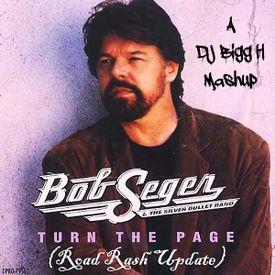 Turn The Page (DJ Bigg H's Road Rash Update)--Bob Seger