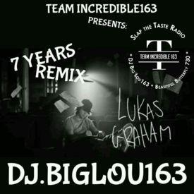 LUKAS GRAHAM-7 YEARS-DJ.BIGLOU163 REMIX-