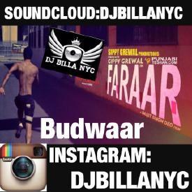 Budwaar (Faraar) - Gippy Grewal DHOLMIX BY DJBILLA