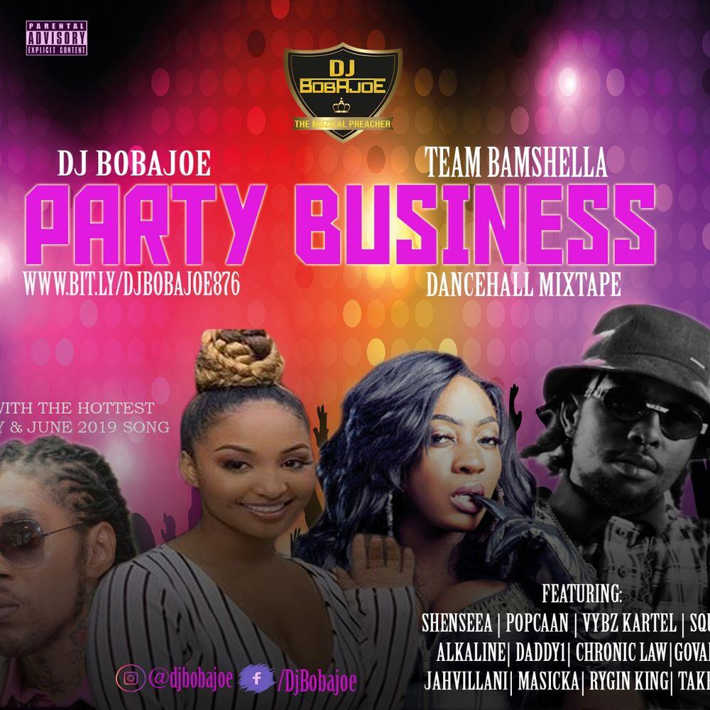 Popcaan - Party Business (Dancehall Mixtape June 2019) by DJ BOBAJOE