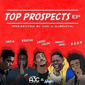 Top Prospects EP: Presented by A3C & DJBooth