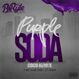 "DJ B*Ryte - ""Purple Soda"" Ft Z-RO, Slim Thug, & GT Garza (DIRTY)"