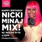 Megan Ryte - NICKI MINAJ BDAY THROWBACK MIX HOT 97 Cover Art