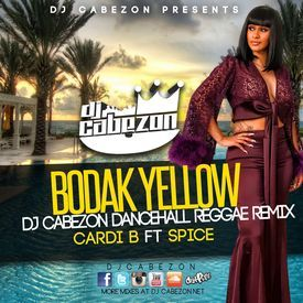 Bodak Yellow Dancehall Reggae Remix