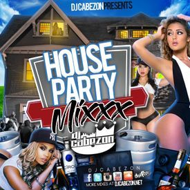 dj cabezon's House Party Mixxx--Full