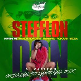 Dj Cabezon's-Hurtin' Me- Stefflon Don ft French Montana, Sean Paul, Popcaan