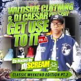 Djcaesar - #GetUseToIt - Vol.13 - Another Classic Edition Pt.2 (2012) Cover Art