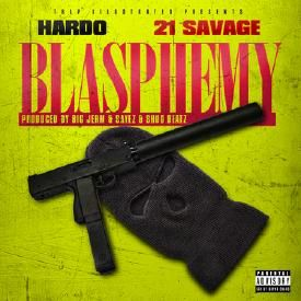 "BLASPHEMY FEAT 21 SAVAGE ""DIRTY"""