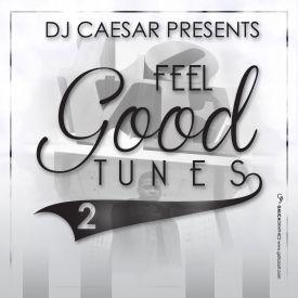 DJCaesar - DJ Caesar's Feel Good Tunes 2 Cover Art