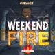 Weekend Fire 🔥 Ep.1 l Quarantine Edition l Live Audio
