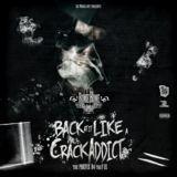 DJCHUCKT - Back At It Like A Crack Addict Cover Art