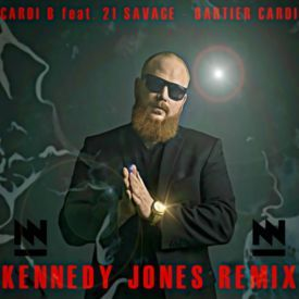 Bartier Cardi - Kennedy Jones Remix [Preview]