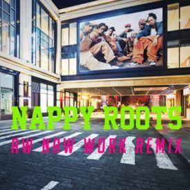 Aw Naw (Work) Remix