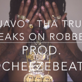 Tha Truth (Quavo Speaks On Robbery)