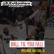"""Ball Til You Fall"" Clean Pregame Mix Vol. 9 (It's Up)"