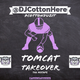 DJ Cotton Here - Tomcat Takeover 2020 Mixtape