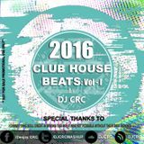 DJCRC - Club House Beats Vol.1 (DJ CRC) Cover Art