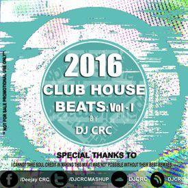 Club House Beats Vol.1 (DJ CRC)
