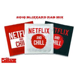 NetFlix & Chill 2K16 Blizzard R&B Mix