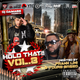 Hold That!! Vol.8 Hosted by Young Breed and Frank Lini