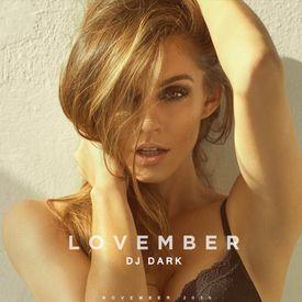 Dj DArk - Lovember (November 2016)