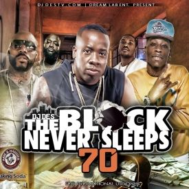 DJDES -  The Block Never Sleps 70 @Theblock_ns  Hosted by @djdes  Cover Art